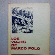 Libros antiguos: LOS VIAJES DE MARCO POLO EDITORIAL BRUGUERA. Lote 196980323