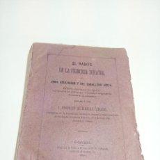 Libros antiguos: EL HADITS DE LA PRINCESA ZORAIDA, DEL EMIR ABULHASAN Y DEL CABALLERO ACEJA. D. LEOPOLDO DE EGUILAZ Y. Lote 196982106
