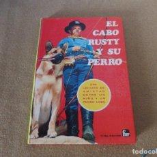Libros antiguos: EL CABO RUSTY Y SU PERRO. Lote 197049996