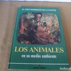 Libros antiguos: F. RODRIGUEZ DE LA FUENTE, LOS ANIMALES EN SU MEDIO AMBIENTE. Lote 197051157