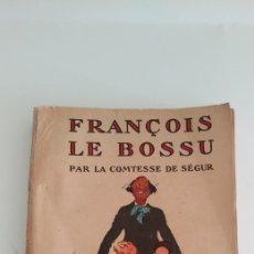 Libros antiguos: FRANCOIS LE BOSSU. Lote 197060076