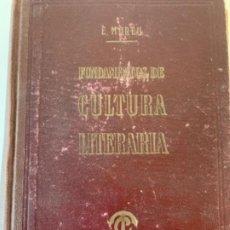 Libros antiguos: FUNDAMENTOS DE CULTURA LITERARIA. Lote 197067691