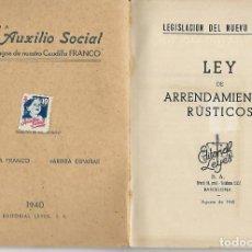 Libros antiguos: LIBRITO LEY DE ARRENDAMIENTOS - AÑO 1940 - LEGISLACION DEL NUEVO ESTADO. Lote 197131876