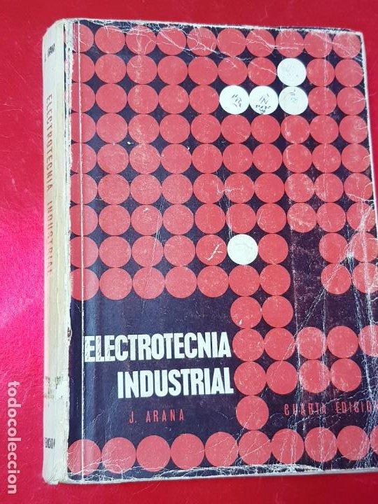 Libros antiguos: libro-electrotecnia industrial-j.arana-1963-ediciones URMO-4ªEDICIÓN-VER FOTOS - Foto 3 - 197147468