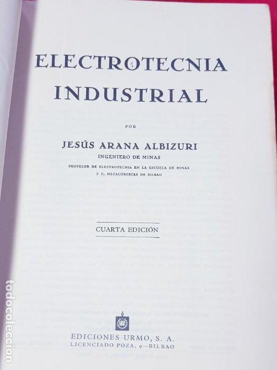 Libros antiguos: libro-electrotecnia industrial-j.arana-1963-ediciones URMO-4ªEDICIÓN-VER FOTOS - Foto 6 - 197147468