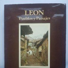 Libros antiguos: LEÓN. PUEBLOS Y PAISAJES. VARIOS AUTORES - 1984. Lote 197161590
