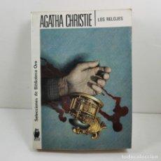 Livres anciens: LIBRO - AGATHA CHRISTIE - LOS RELOJES - EDITORIAL MOLINO / N-10141. Lote 197181178