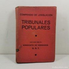 Livres anciens: LIBRO - COMPENDIO DE LEGISLACIÓN - TRIBUNALES POPULARES - SINDICATO ABOGADOS UGT AÑO 1937 / N-10149. Lote 197183037