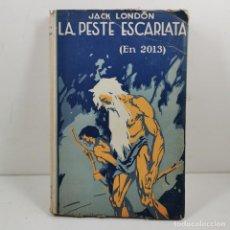 Livres anciens: LIBRO - LA PESTE ESCARLATA (EN 2013) JACK LONDON - EDITORIAL PROMETEO / N-10151. Lote 197183516