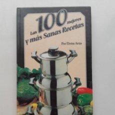 Libros antiguos: LAS 100 MEJORES Y MÁS SANAS RECETAS COCINA FACIL ELABORACION BATERIA MONIX - ELVIRA ARUS - 1981 . Lote 197234032
