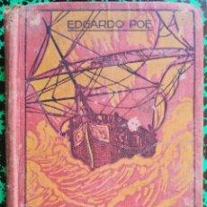 Libros antiguos: AVENTURAS DE A. GORDON PYM - EDGARDO POE - 1910 - ED. EDUARDO DOMÈNECH, BARCELONA - PJRB. Lote 197241398
