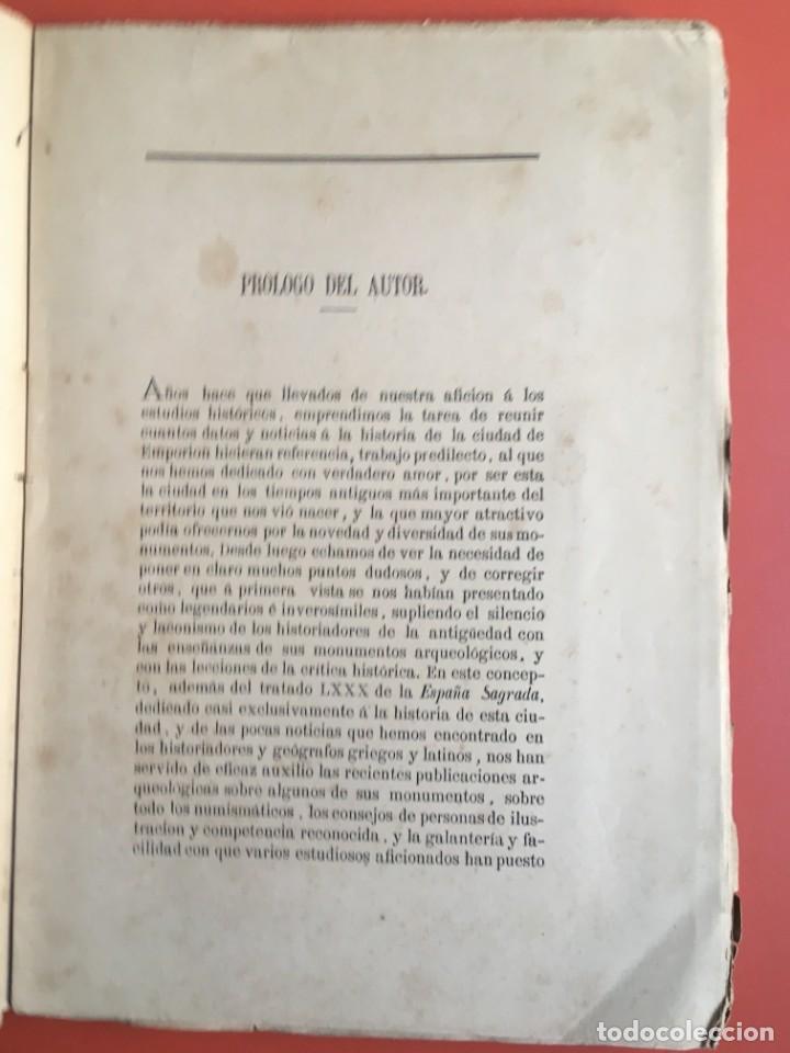 Libros antiguos: NOTICIA HISTÓRICA Y ARQUEOLÓGICA DE LA ANTIGUA CIUDAD DE EMPORION - JOAQUIN BOTET Y SISÓ - 1879 - Foto 5 - 197275837