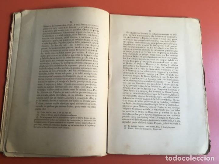 Libros antiguos: NOTICIA HISTÓRICA Y ARQUEOLÓGICA DE LA ANTIGUA CIUDAD DE EMPORION - JOAQUIN BOTET Y SISÓ - 1879 - Foto 6 - 197275837