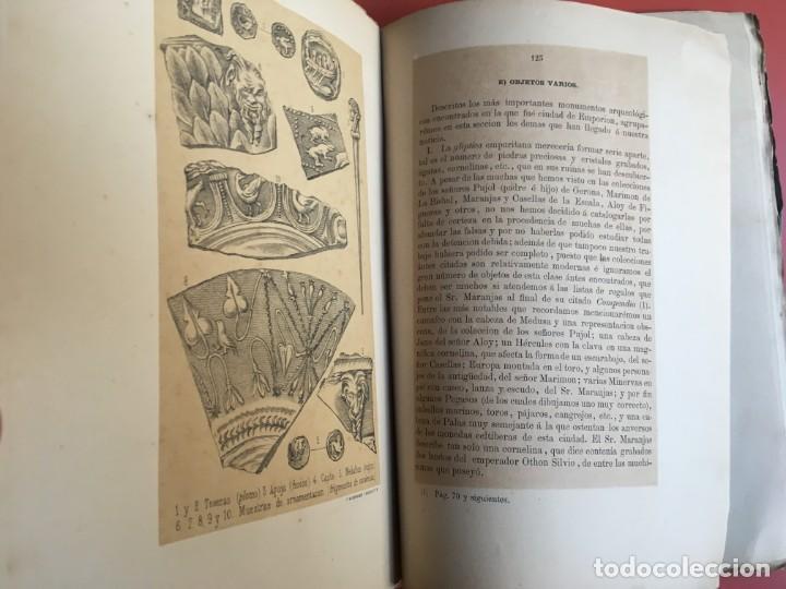 Libros antiguos: NOTICIA HISTÓRICA Y ARQUEOLÓGICA DE LA ANTIGUA CIUDAD DE EMPORION - JOAQUIN BOTET Y SISÓ - 1879 - Foto 7 - 197275837