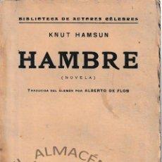 Libros antiguos: HAMBRE (KNUT HAMSUN, 1920) SIN USAR. Lote 197365880