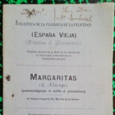 Libros antiguos: MARGARITAS - D. ALACOGE - PAREMIOLOLOGICAS - 1926 - E. MALLORCA.PALMA.COLÓN,48 - PJRB. Lote 197369847