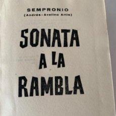 Libros antiguos: SONATA A LA RAMBLA DE SEMPRONIO,(ANDRÉS-AVELINO ARTÍS). Lote 197416892