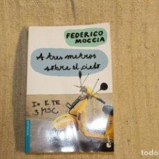 Libros antiguos: A TRES METROS SOBRE EL CIELO - FEDERICO MOCCIA. Lote 197421298