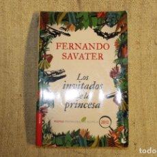 Libros antiguos: FERNANDO SAVATER: LOS INVITADOS DE LA PRINCESA. Lote 197421488
