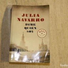 Libros antiguos: DIME QUIÉN SOY / JULIA NAVARRO. . Lote 197421735