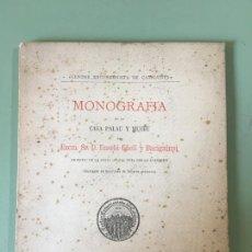 Libros antiguos: MONOGRAFIAS DE LA CASA PALAU Y MUSEU. EXCURCIONISTA DE CATALUNYA. EUSEBI GÜELL Y BACIGALUPI. 1894. Lote 197430092