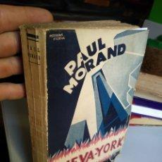 Livros antigos: NUEVA YORK. PAUL MORAND. 1930. Lote 197438306