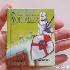 Libros antiguos: MINIATURA, REFLEXIONES SOBRE LA FORTALEZA. Lote 197448681