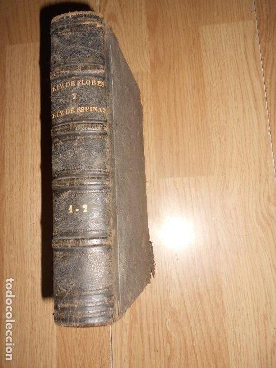 CRUZ DE FLORES Y CRUZ DE ESPINAS - ANTONIO DE PADUA - 2 TOMOS EN 1 VOLUMEN (Libros antiguos (hasta 1936), raros y curiosos - Literatura - Narrativa - Otros)