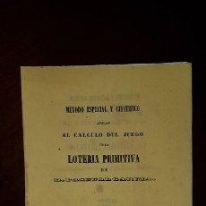 Libros antiguos: MÉTODO ESPECIAL Y CIENTÍFICO APLICADO AL CÁLCULO DEL JUEGO DE LA LOTERÍA PRIMITIVA - 1858. Lote 197486742