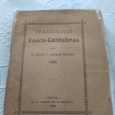 Libros antiguos: TRADICIONES VASCO-CÁNTABRAS. Lote 197381290