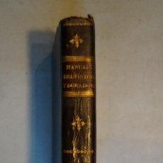 Libros antiguos: MANUAL DEL PINTOR, DORADOR Y CHAROLISTA. J. RIFFAUIT. 1841. Lote 197515991