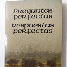 Livros antigos: PREGUNTAS PERFECTAS, RESPUESTAS PERFECTAS DE A.C. BHAKTIVEDANTA SWAMI PRABHUPADA Y BOB COHEN. Lote 197614360