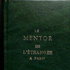 Libros antiguos: LE MENTOR DE L´ ÉTRANGER A PARIS. Lote 197675526