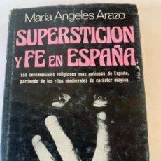Libros antiguos: SUPERSTICIÓN Y FE EN ESPAÑA. Lote 197810082