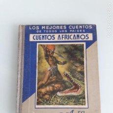 Livres anciens: LOS MEJORES CUENTOS PARA NIÑOS - VI CUENTOS AFRICANOS - PUBLICACIONES ARALUCE - 1935. Lote 197900447