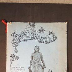 Libros antiguos: REVISTA AURIABELLA, DEDICADO AL PUEBLO DE OURENSE CON MOTIVO DE LAS FIESTAS DEL CORPUS 1903.. Lote 197916795