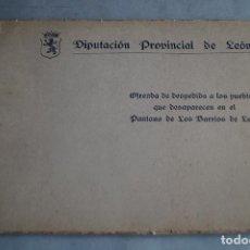Libros antiguos: OFRENDA A LOS PUEBLOS QUE DESAPARECEN EN EL PANTANO DE LOS BARRIOS DE LUNA. MARIANO BERRUETA.. Lote 198013266