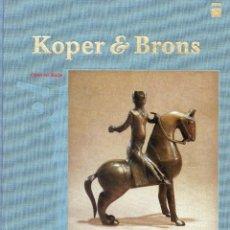 Libros antiguos: KOPER E BRONS. Lote 198129551