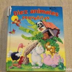 Libros antiguos: DIEZ ANIMALES PEQUEÑITOS. Lote 198149143