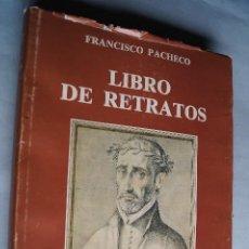 Livres anciens: LIBRO RETRATOS DE ILUSTRES Y MEMORABLES VARONES. FRANCISCO PACHECO. . Lote 198150631