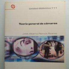Libros antiguos: TEORÍA GENERAL DE CÁMARAS, DE JOSÉ ALBERTO RAMOS ÁLVAREZ. IORTV. 2004. (ENVÍO 4,31€). Lote 198169662