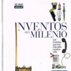 Libros antiguos: LOS INVENTOS DEL MILENIO. Lote 198173421