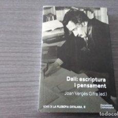 Libri antichi: DALI ESCRIPTURA I PENSAMENT, POR JOAN VERGÉS GIFRA. Lote 198180986