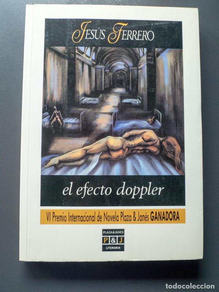 EL EFECTO DOPPLER - JESÚS FERRERO (Libros Antiguos, Raros y Curiosos - Literatura Infantil y Juvenil - Otros)