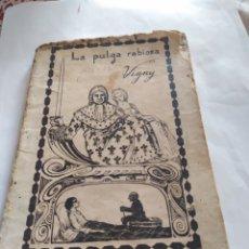 Libros antiguos: LA PULGA RABIOSA DE ALFREDO VIGNY 1797-1863. Lote 198229655