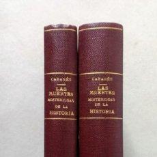 Libros antiguos: LAS MUERTES MISTERIOSAS DE LA HISTORIA - DR. CABANÈS - EDICIONES MERCURIO 1927.. Lote 198239855