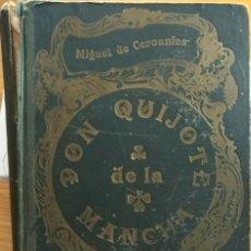 Livres anciens: DON QUIJOTE DE LA MANCHA. CERVANTES. LIBRERIA SALESIANA. AÑOS 20. Lote 198299656