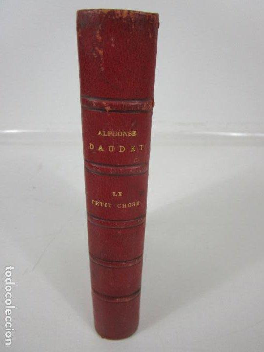 Libros antiguos: Ouvres Alphonse Daudet - Le Petit Chose - Ed. Alphonse Lemerre, París - Foto 2 - 198348843