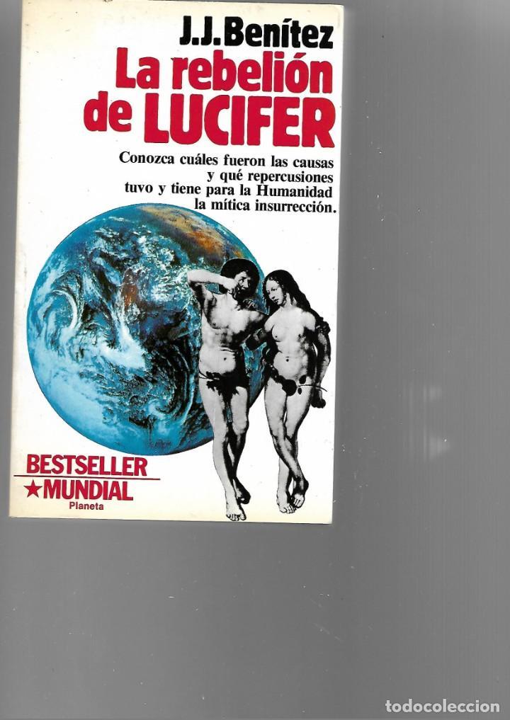 LIBRO LA REBELION DE LUCIFER DE J.J. BENITEZ 1989 (Libros Antiguos, Raros y Curiosos - Literatura Infantil y Juvenil - Otros)