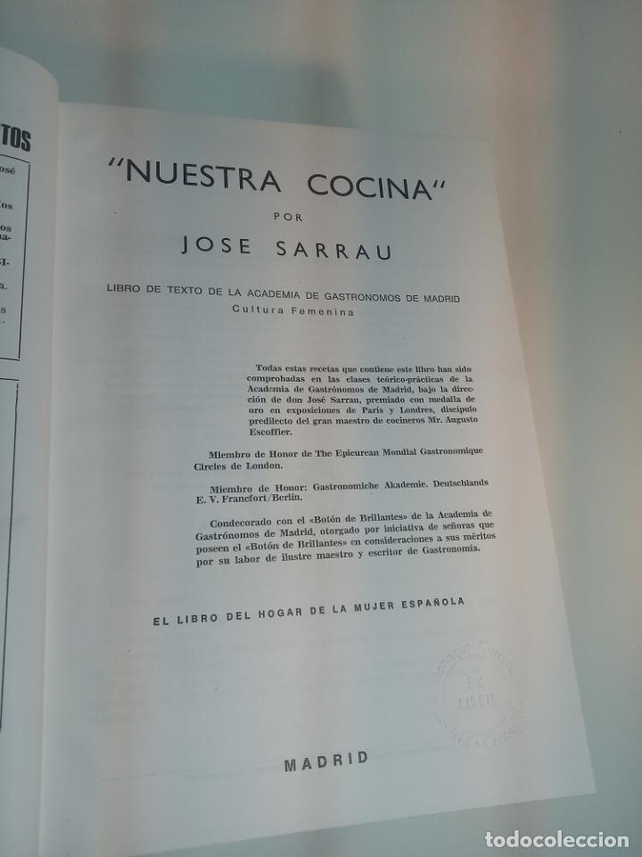 Libros antiguos: Gran libro. Nuestra cocina. José Sarrau. Prensa Española. Madrid. Firmado y dedicado.1977. - Foto 3 - 198406178